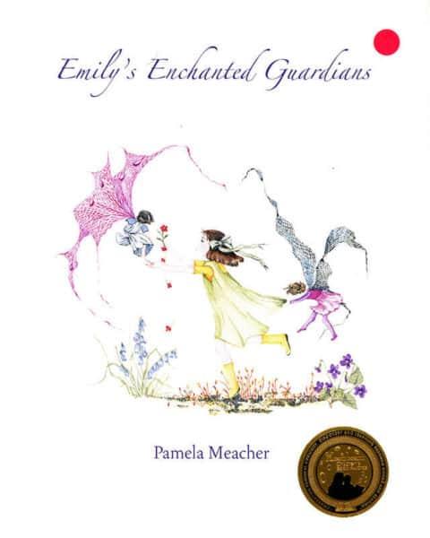Emily's Enchanted Guardians by Pamela Meacher
