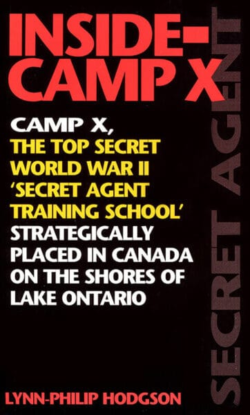 Inside-Camp X by Lynn-philip Hodgson