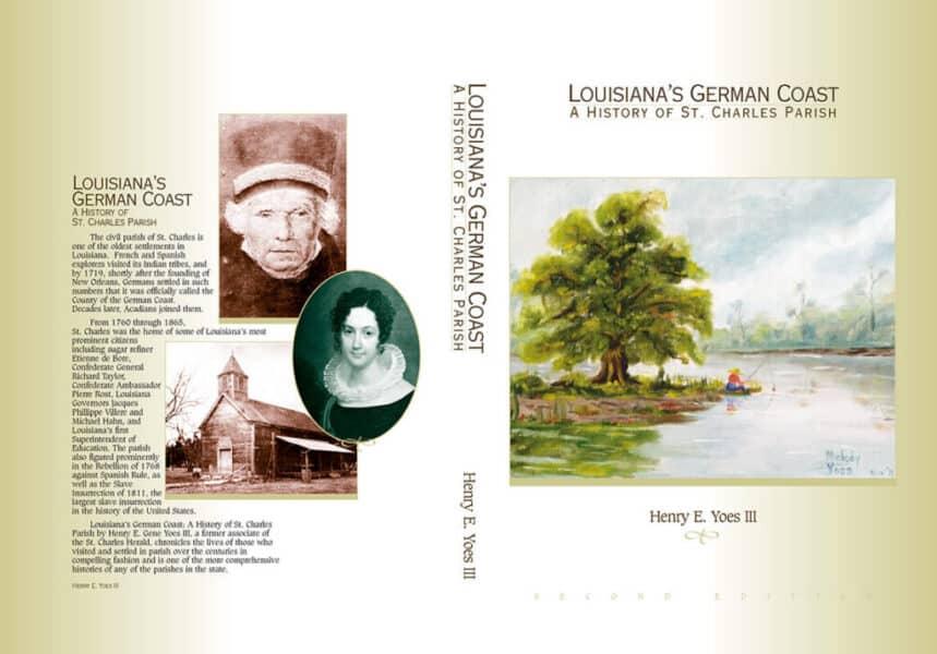 Louisiana's German Coast by Henry Yoes III
